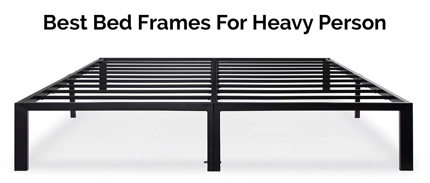 Best bed frames for heavy person carenician for The best bed frames